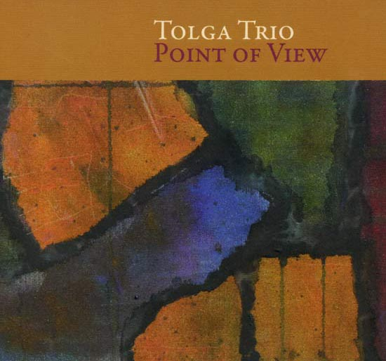 Tolga Trio Cd-Point-Of-View